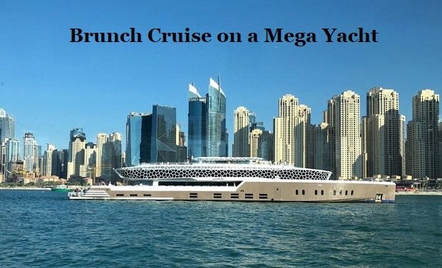 Friday and Saturday Brunch Cruise on Dubai's Largest Mega Yacht from only AED 199 per person.